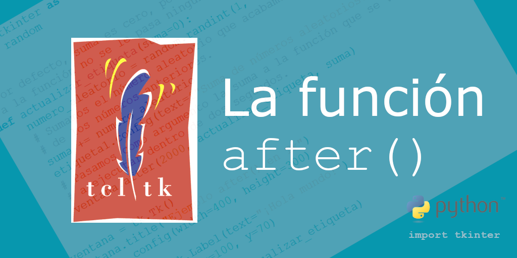 La función after() en Tcl/Tk (tkinter)