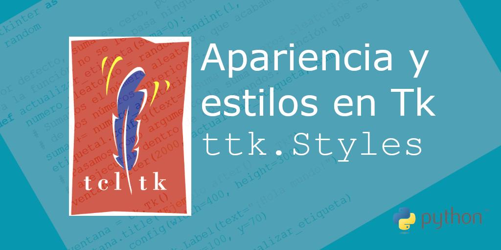 Apariencia y estilos de los controles en Tcl/Tk (tkinter)