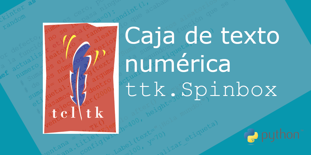 Caja de texto numérica (Spinbox) en Tcl/Tk (tkinter)